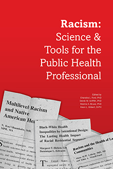 cover of Racism: Science and Tools for the Public Health Professional