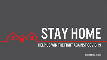 STAY HOME Help us win the fight against COVID-19