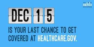 DEC 15 is your last chance to get covered at HEALTHCARE.GOV