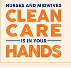 Nurses and Midwives Clean Care is in Your Hands